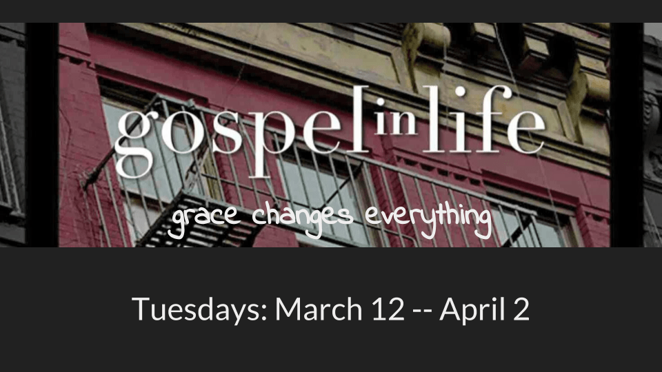 Gospel in Life - Tuesdays During Lent